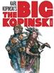 The Big Kopinski vol. 01 - Sketches e ilustraciones de Karl Kopinski