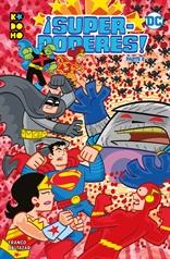¡Superpoderes! Parte 2 (de 2)