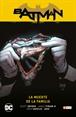 Batman vol. 02: La muerte de la familia (Batman Saga - Nuevo Universo Parte 3) (Segunda edición)