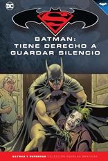 Batman y Superman - Colección Novelas Gráficas núm. 69: Batman: Tiene derecho a guardar silencio