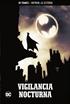Batman, la leyenda núm. 19: Vigilancia nocturna