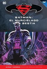 Batman y Superman - Colección Novelas Gráficas núm. 71: Batman: El murciélago y la bestia