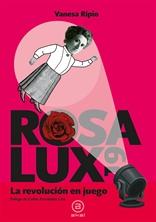 Rosa Lux19. La revolución en juego (Akal)