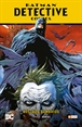 Batman: Detective Comics vol. 01 - Rostros sombríos (Batman Saga - Nuevo Universo Parte 1)