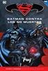 Batman y Superman - Colección Novelas Gráficas núm. 73: Batman contra los no muertos