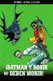 Batman, la leyenda núm. 22: ¡Batman y Robin deben morir!