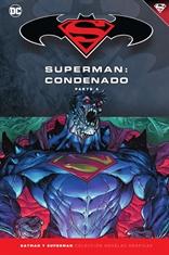Batman y Superman - Colección Novelas Gráficas núm. 74: Superman: Condenado (Parte 4)