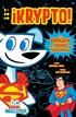 DC ¡Supermascotas!: Krypto - El origen del perro de Superman