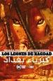 Los leones de Bagdad (Segunda edición)