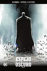 Batman, la leyenda núm. 26: Espejo oscuro Parte 1