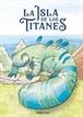 La isla de los titanes