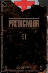 Predicador vol. 2 (Edición deluxe)