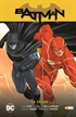 Batman vol. 5: Batman/Flash - La chapa (Batman Saga - Renacimiento parte 5)