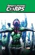 Green Lantern Corps vol. 02: Ser un Lantern (GL Saga - Recarga parte 5)