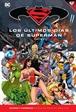 Batman y Superman - Colección Novelas Gráficas núm. 80: Superman: Los últimos días de Superman 2