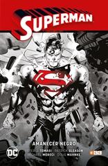 Superman vol. 05: Amanecer Negro (Superman Saga - Renacido Parte 2)