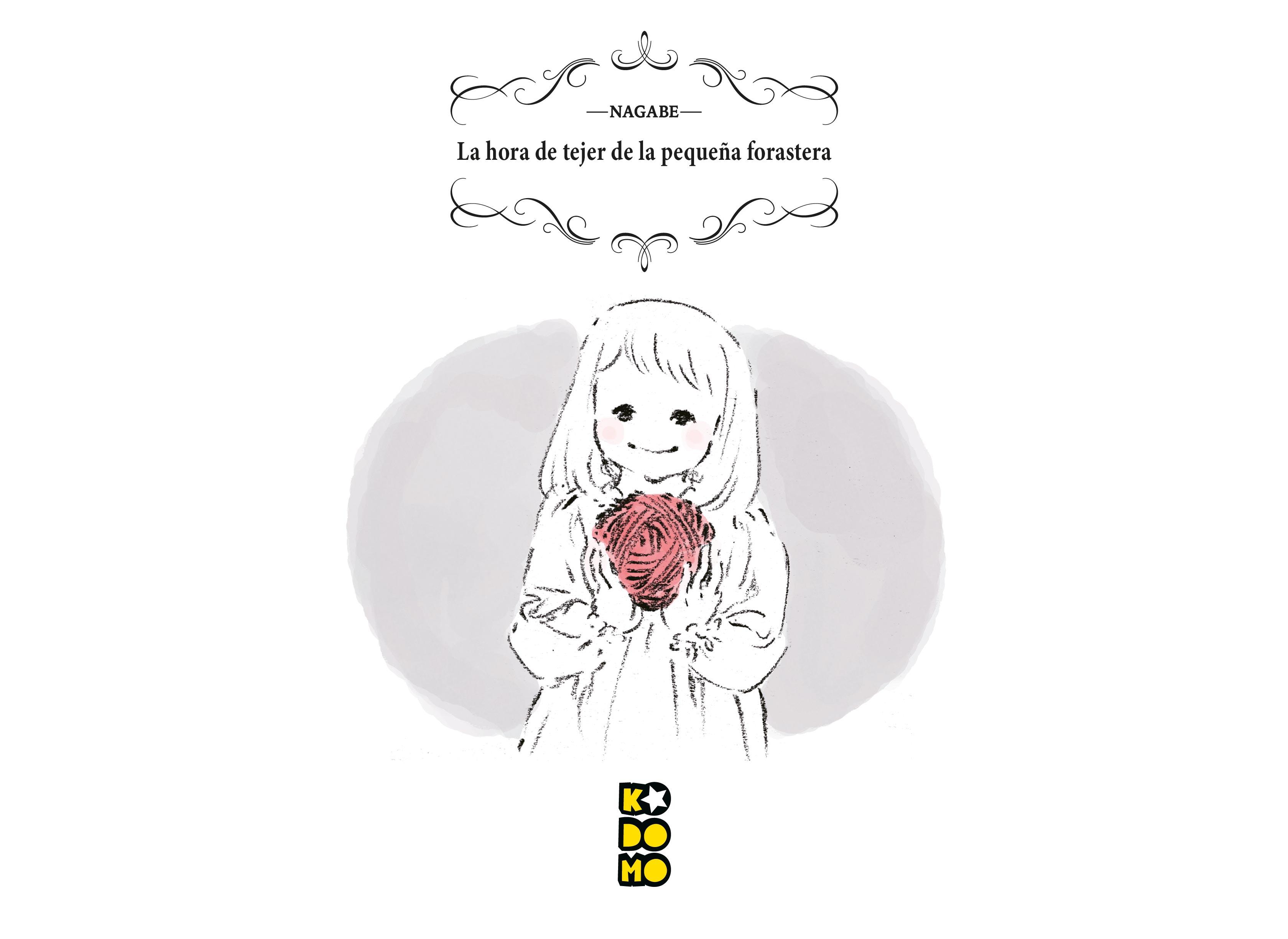 La hora de tejer de la pequeña forastera - Nagabe