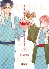 Qué difícil es el amor para un otaku núm. 06 (Segunda edición)
