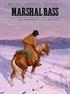 Marshal Bass: Su nombre es Nadie