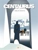 Centaurus núm. 04: Tierra de angustia