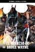 Batman, la leyenda núm. 32: El regreso de Bruce Wayne
