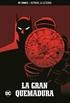 Batman, la leyenda núm. 38: La gran quemadura