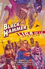 Black Hammer/Liga de la Justicia: ¡El martillo de la justicia!