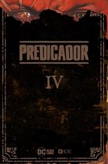 Predicador vol. 04 (Edición deluxe)