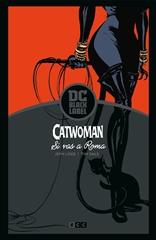 Catwoman: Si vas a Roma... (Biblioteca DC Black Label)