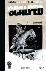 Scalped: Edición Deluxe limitada en blanco y negro vol. 03 de 3