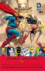 Grandes autores de Superman: José Luis García-López - Superman contra el mundo