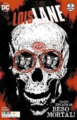 Lois Lane núm. 05 de 6
