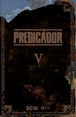 Predicador vol. 5 (Edición deluxe)