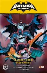 Batman y Robin vol. 03: ¡Batman y Robin deben morir! (Batman Saga - Batman y Robin Parte 6)
