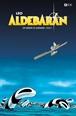 Los mundos de Aldebarán Ciclo 1: Aldebarán (Edición Deluxe)