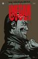 The Walking Dead (Los muertos vivientes): ¡Negan Vive!