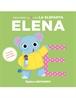 Mi primer abecedario vol. 05 - Descubre la E con la elefanta Elena