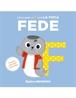 Mi primer abecedario vol. 06 - Descubre la F con la foca Fede