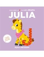 Mi primer abecedario vol. 10 - Descubre la J con la jirafa Julia