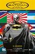 Batman Inc. vol. 01: El regreso (Batman Saga - El regreso de Bruce Wayne Parte 1)